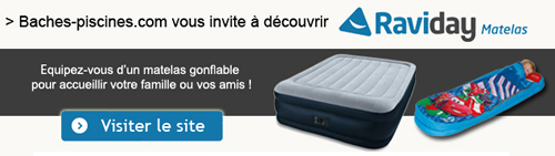raviday matelas GONFLABLES Partenaire TEXIPOOL Baches piscine