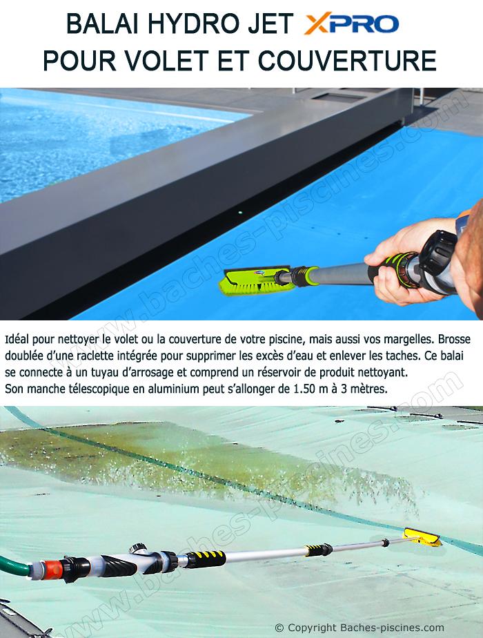 Nettoyage avec balai jet d'eau pour volet et couverture piscine