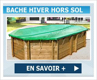Bache hiver piscine hors sol en promo -10%